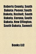 Roberts County, South Dakota: Traverse Gap