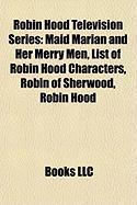 Robin Hood Television Series: List of Robin Hood Characters