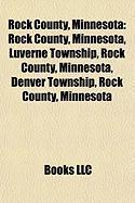 Rock County, Minnesota: Luverne, Minnesota