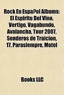 Rock En Espanol Albums: El Espiritu del Vino