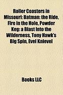 Roller Coasters in Missouri: Batman: The Ride