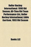 Roller Hockey International: 1996 Rhi Season