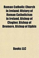 Roman Catholic Church in Ireland: History of Roman Catholicism in Ireland