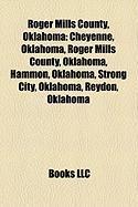 Roger Mills County, Oklahoma: Cheyenne, Oklahoma