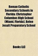 Roman Catholic Secondary Schools in Florida: Christopher Columbus High School (Miami, Florida)