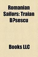 Romanian Sailors: Traian B?sescu