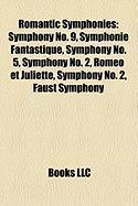 Romantic Symphonies: Symphony No. 9