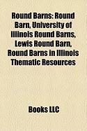 Round Barns: Round Barn