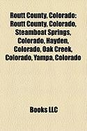 Routt County, Colorado: Steamboat Springs, Colorado
