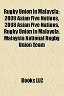 Rugby Union in Malaysia: 2009 Asian Five Nations