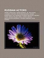 Russian Actors: Andrei Tarkovsky, Sergei Bodrov, JR., Mila Kunis, Vladimir Vysotsky, Petr Shelokhonov, Leonid Kharitonov, Alla Nazimov
