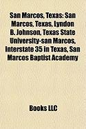 San Marcos, Texas: Lyndon B. Johnson