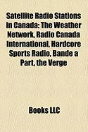 Satellite Radio Stations in Canada: The Weather Network