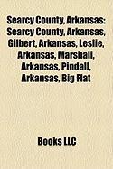Searcy County, Arkansas: Gilbert, Arkansas, Leslie, Arkansas, Marshall, Arkansas, Pindall, Arkansas, Big Flat, Arkansas, St. Joe, Arkansas