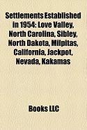 Settlements Established in 1954: Milpitas, California