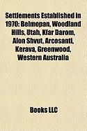 Settlements Established in 1970: Belmopan