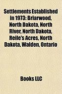 Settlements Established in 1973: Walden, Ontario