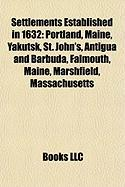 Settlements Established in 1632: Portland, Maine