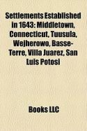 Settlements Established in 1643: Middletown, Connecticut