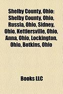 Shelby County, Ohio: Sidney, Ohio