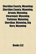 Sheridan County, Wyoming: Sheridan, Wyoming