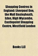 Shopping Centres in England: Liverpool One