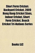 Short Form Cricket: Backyard Cricket