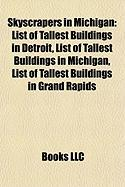 Skyscrapers in Michigan: List of Tallest Buildings in Detroit