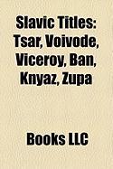 Slavic Titles: Tsar