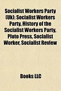 Socialist Workers Party (UK): Socialist Workers Party
