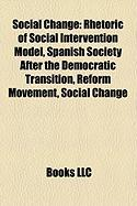 Social Change: Rhetoric of Social Intervention Model