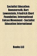 Socialist Education: Bommersvik