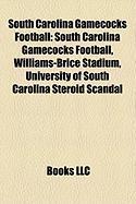South Carolina Gamecocks Football: Carolina-Clemson Rivalry
