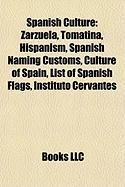 Spanish Culture: Hispanism