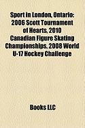Sport in London, Ontario: 2006 Scott Tournament of Hearts