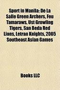 Sport in Manila: de La Salle Green Archers
