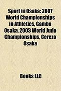 Sport in Osaka: 2007 World Championships in Athletics