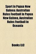 Sport in Papua New Guinea: Australian Rules Football in Papua New Guinea