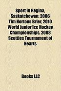 Sport in Regina, Saskatchewan: 2006 Tim Hortons Brier