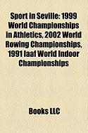Sport in Seville: 1999 World Championships in Athletics