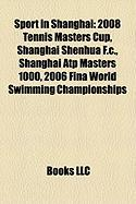 Sport in Shanghai: 2008 Tennis Masters Cup