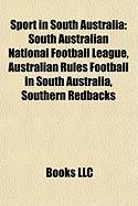 Sport in South Australia: South Australian National Football League