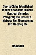 Sports Clubs Established in 1877: Newcastle Falcons