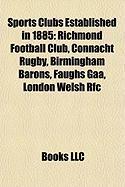 Sports Clubs Established in 1885: Richmond Football Club