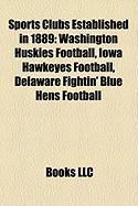 Sports Clubs Established in 1889: Washington Huskies Football