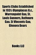 Sports Clubs Established in 1931: Olympiacos B.C.