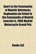Sport in the Community of Madrid: Divisiones Regionales de F Tbol in the Community of Madrid