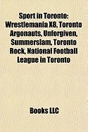 Sport in Toronto: Wrestlemania X8
