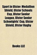 Sport in Ulster: Medallion Shield