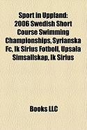 Sport in Uppland: 2006 Swedish Short Course Swimming Championships
